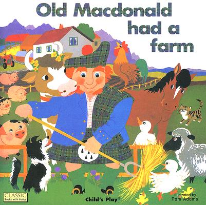 Old Macdonald Had A Farm By Adams, Pam (ILT)